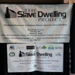 Slave Dwelling Project Conference